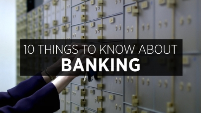 10 Things To Know About Banking