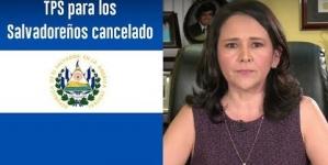 TPS para los Salvadoreños cancelado – 2 puntos que debe saber (Abogada Jessica Dominguez_